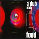 Dubplate of Food 2