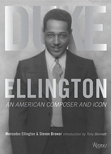 Duke Ellington: An American Composer and Icon from Rizzoli International Publications
