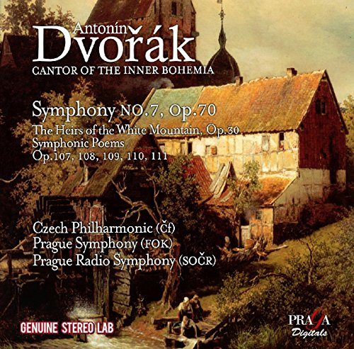 Dvorak: Symphony No. 7, The heirs of the White Mountain, Symphonic Poems Opp. 107, 108, 109, 110, 111 from Praga Digitals