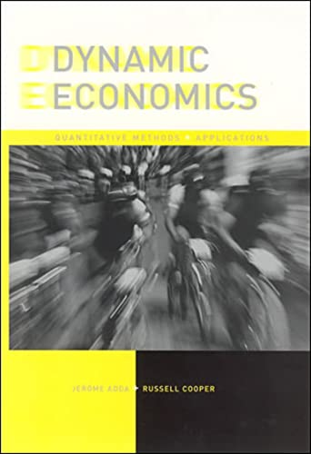 Dynamic Economics: Quantitative Methods and Applications (The MIT Press) from MIT Press