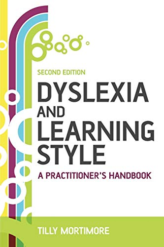 Dyslexia and Learning Style, Second Edition: A Practitioner's Handbook from John Wiley & Sons