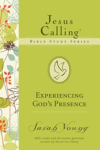 EXPERIENCING GOD'S PRESENCE (Jesus Calling Bible Studies) from Thomas Nelson