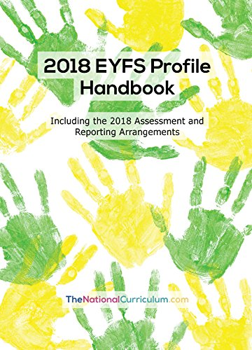 2018 EYFS Profile Handbook (including the 2018 Assessment and Reporting Arrangements) from Shurville Publishing LTD