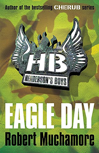 Eagle Day: Book 2 (Henderson's Boys) from Hodder Children's Books