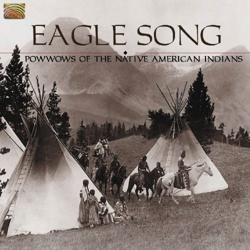 Eagle Song: Powwows Of The Native American Indians