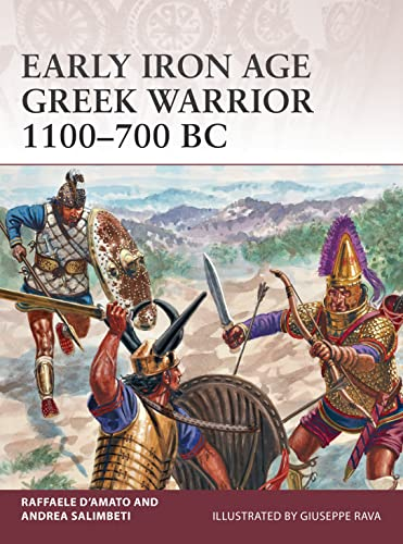 Early Iron Age Greek Warrior 1100–700 BC from Osprey Publishing