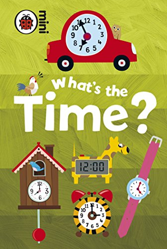 Early Learning: What's the Time? from Ladybird