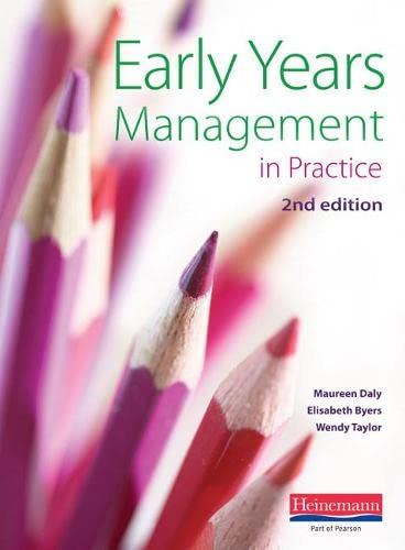Early Years Management in Practice, 2nd edition from Heinemann
