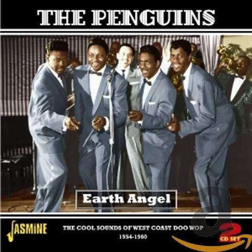 Earth Angel - The Cool Sounds of West Coast Doo-Wop 1956-1960 from Penguins, The