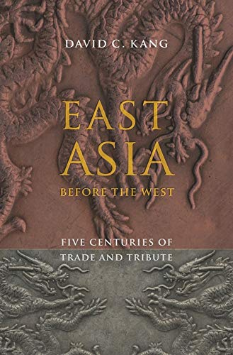 East Asia Before the West (Contemporary Asia in the World) from Columbia University Press