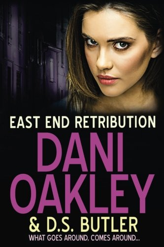 East End Retribution: Volume 3 (East End Series) from CreateSpace Independent Publishing Platform