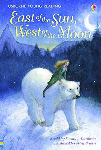East of the Sun, West of the Moon (Young Reading (Series 2)) from Usborne Publishing Ltd
