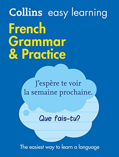 French Grammar & Practice (Collins Easy Learning) (Collins Easy Learning French) from HarperCollins Publishers