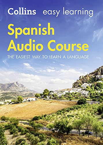 Easy Learning Spanish Audio Course: Language Learning the easy way with Collins (Collins Easy Learning Audio Course) from Collins
