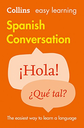 Easy Learning Spanish Conversation (Collins Easy Learning Spanish) from Collins