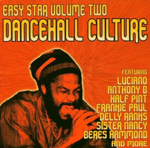 Easy Star Vol.2: Dancehall Culture