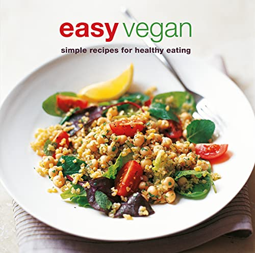 Easy Vegan: Simple recipes for healthy eating (Cookery) from Ryland Peters & Small