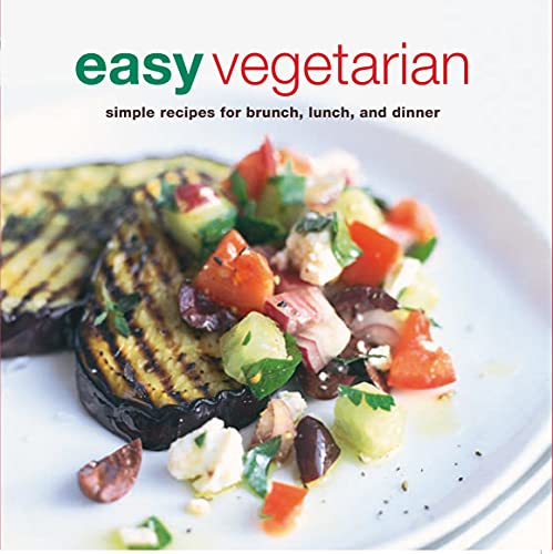 Easy Vegetarian: Simple Recipes for Brunch, Lunch and Dinner (Cookery) from RYLF6