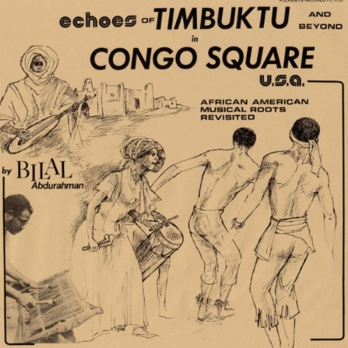 Echoes of Timbuktu and Beyond in Congo Square