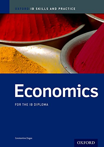 Oxford IB Skills and Practice: Economics for the IB Diploma from Oxford University Press