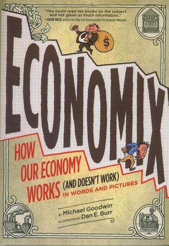 Economix: How and Why Our Economy Works and Doesn't Work, in Words and Pictures from Turtleback Books