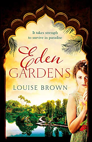 Eden Gardens: The unputdownable story of love in an Indian summer from Headline Review