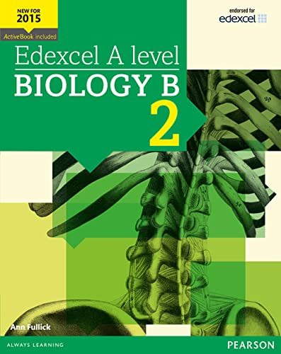 Edexcel A level Biology B Student Book 2 + ActiveBook (Edexcel GCE Science 2015) from Pearson Education Limited