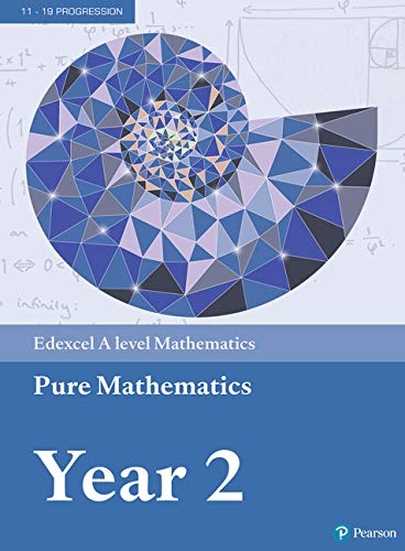 Edexcel A level Mathematics Pure Mathematics Year 2 Textbook + e-book (A level Maths and Further Maths 2017) from Pearson Education