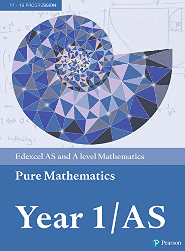 Edexcel AS and A level Mathematics Pure Mathematics Year 1/AS Textbook + e-book (A level Maths and Further Maths 2017) from Pearson Education Limited
