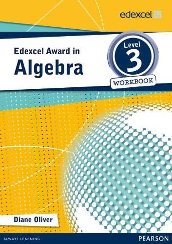 Edexcel Award in Algebra Level 3 Workbook (Edexcel Maths Awards) from Pearson Education Limited