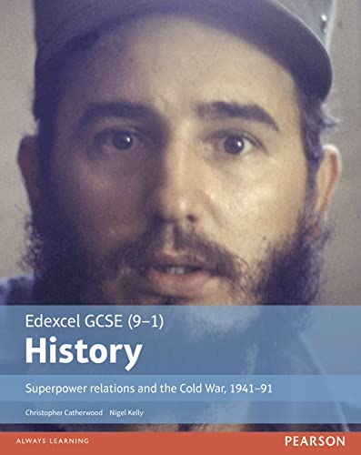 Edexcel GCSE (9-1) History: Superpower relations and the Cold War, 1941-91 (EDEXCEL GCSE HISTORY (9-1)) from Pearson Education Limited