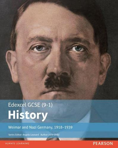 Edexcel GCSE (9-1) History Weimar and Nazi Germany, 1918-1939 Student Book (EDEXCEL GCSE HISTORY (9-1)) from Pearson Education Limited