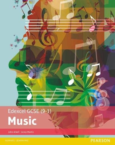 Edexcel GCSE (9-1) Music Student Book (Edexcel GCSE Music 2016) from Pearson Education Limited