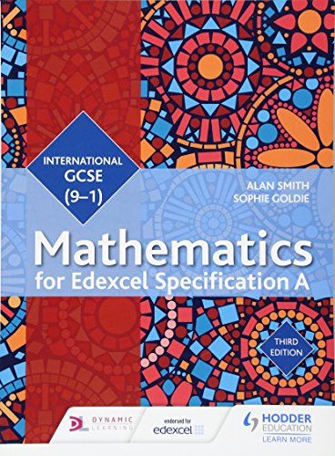 Edexcel International GCSE (9-1) Mathematics Student Book Third Edition from Hodder Education