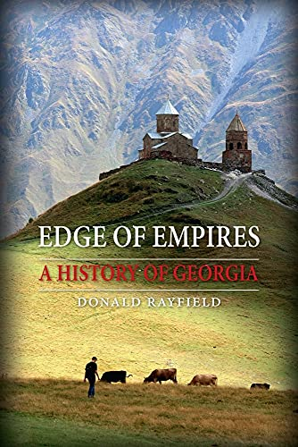 Edge of Empires: A History of Georgia from Reaktion Books