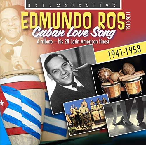 Edmundo Ros: Cuban Love Song - A tribute - his 28 Latin-American finest from Retrospective