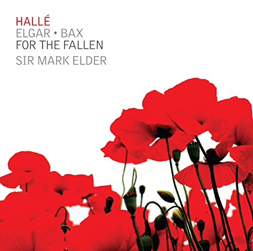 Edward Elgar & Arnold Bax: For The Fallen from HALL? (NIMBUS)