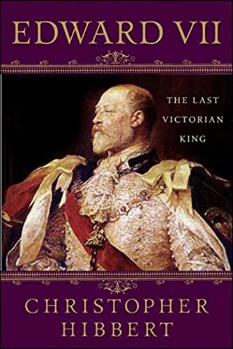 Edward VII: The Last Victorian King from Griffin