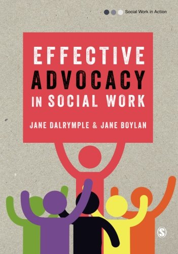 Effective Advocacy in Social Work (Social Work in Action series) from Sage Publications Ltd