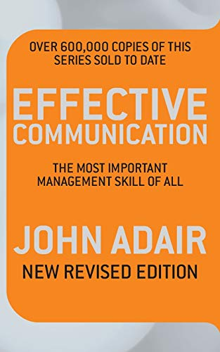 Effective Communication (Revised Edition): The Most Important Management Skill of All (Most Important Management Tool of All) from Pan