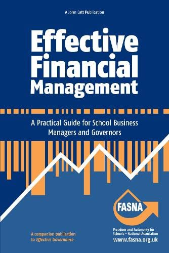 Effective Financial Management: A Practical Guide for School Business Managers and Governors from John Catt Educational Ltd