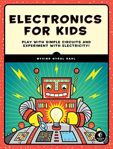 Electronics for Kids: A Lighthearted Introduction from No Starch Press