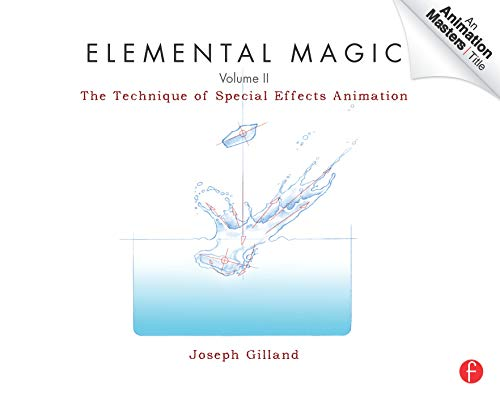 Elemental Magic, Volume II: The Technique of Special Effects Animation: 2 (Animation Masters Title) from Focal Press