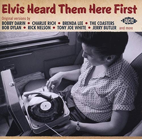 Elvis Heard Them Here First from ACE