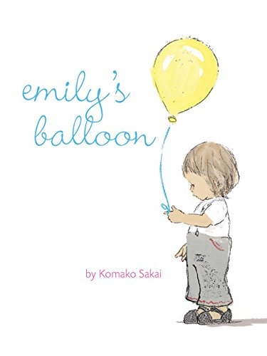 Emily's Balloon from Chronicle Books