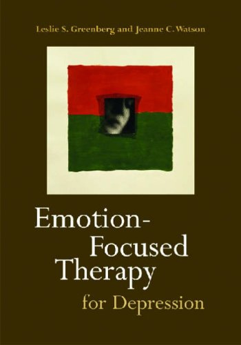 Emotion-Focused Therapy for Depression from American Psychological Assoc