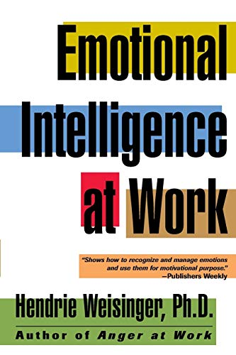 Emotional Intelligence at Work: The Untapped Edge for Success: The Untapped Edge of Success from John Wiley & Sons