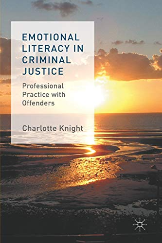 Emotional Literacy in Criminal Justice: Professional Practice with Offenders from AIAA
