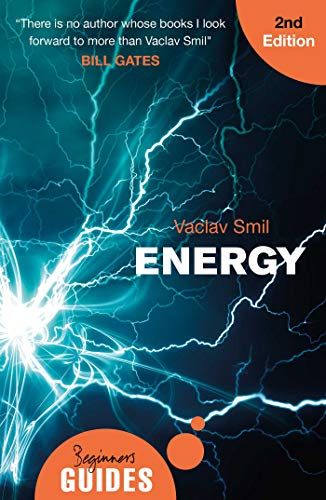 Energy: A Beginner's Guide (Beginner's Guides) from Oneworld Publications