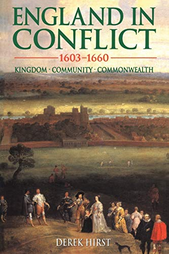 England in Conflict 1603-1660: Kingdom, Community, Commonwealth (Hodder Arnold Publication) from Bloomsbury 3PL